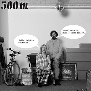 Gut und Irmler - 500m